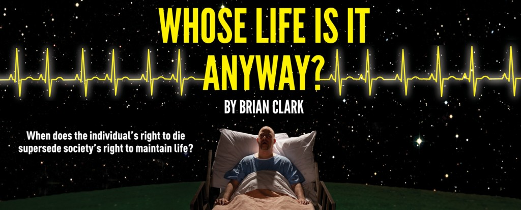 Whose Life Is It Anyway? Banner