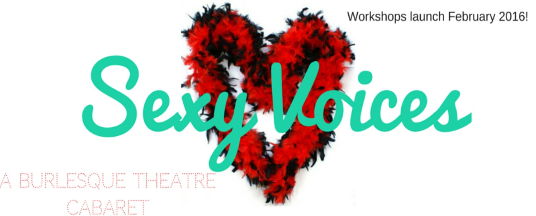 SexyVoices – A Burlesque Theatre Cabaret