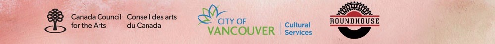 Logos of Canada Council for the Arts, City of Vancouver Cultural Services, Roundhouse