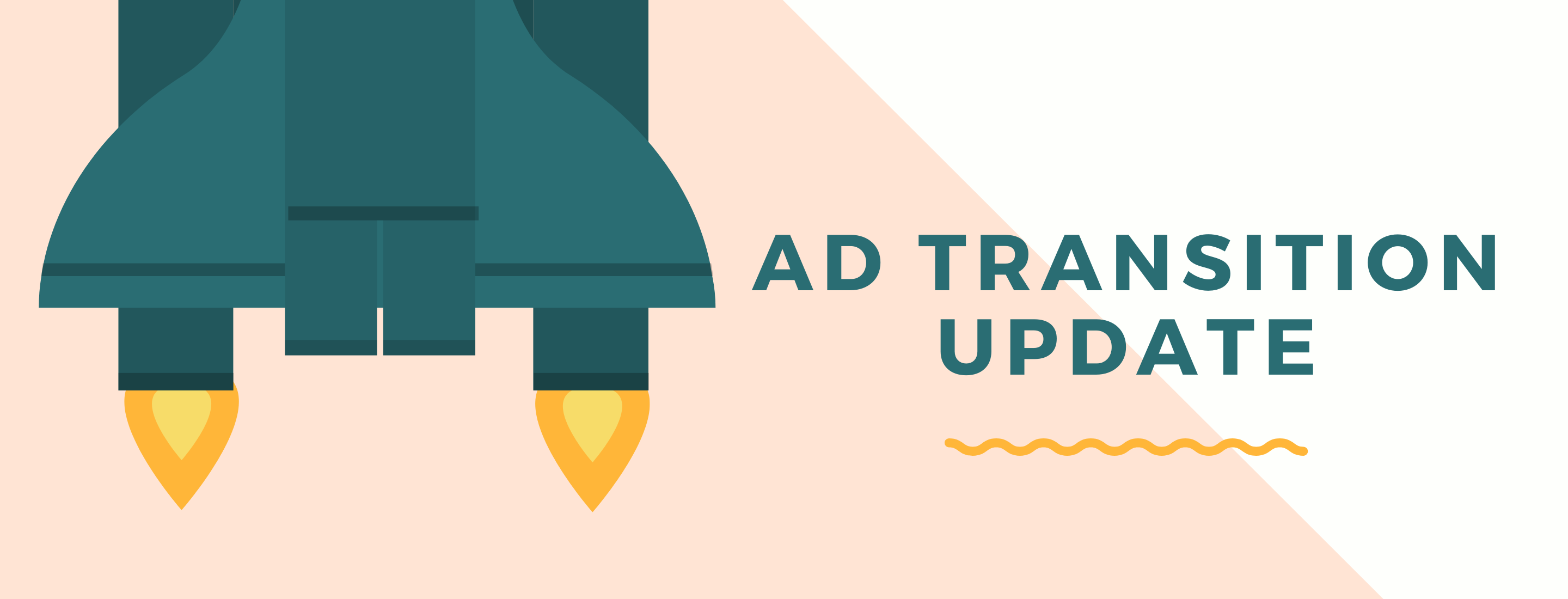AD Transition Update