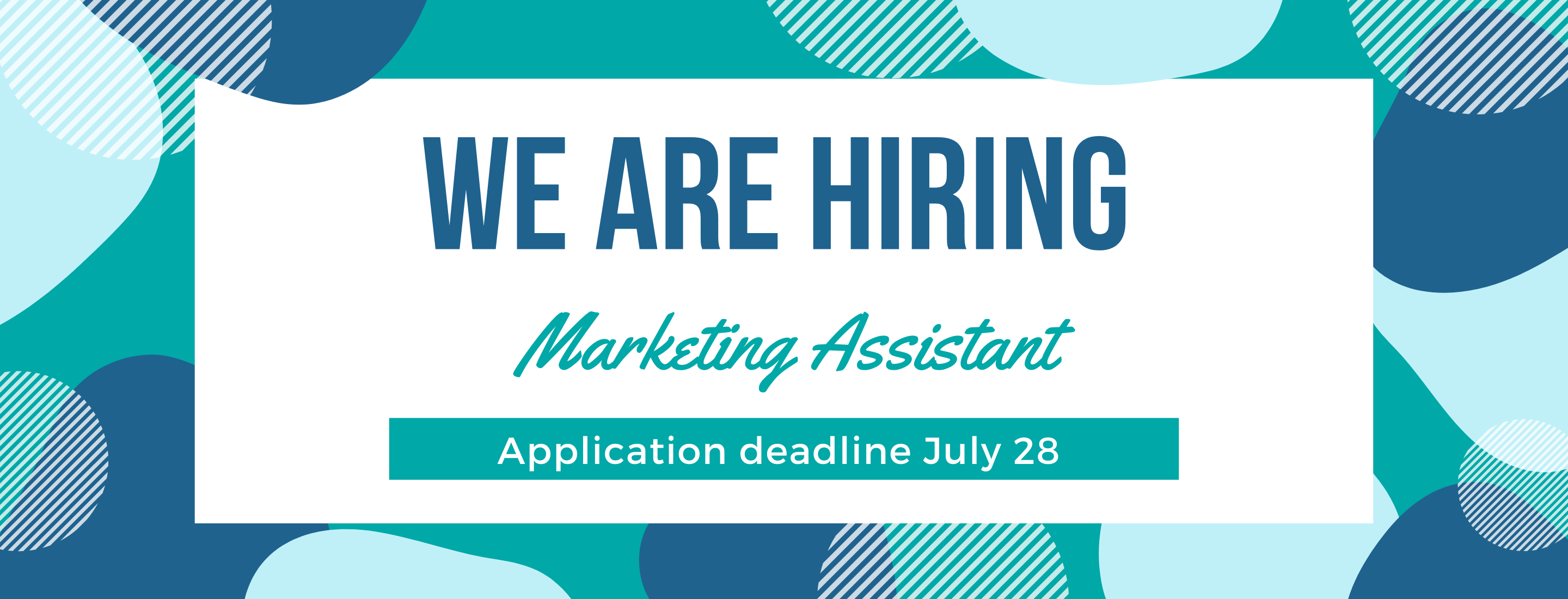 """Bright image with text """"We are hiring. Program Assistant - Education Application deadline July 28"""""""